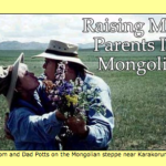 Raising My Parents in Mongolia